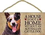 (SJT30103) A house is not a home without an Australian Cattle Dog wood sign plaque 5