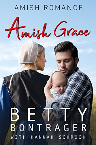 Amish Grace by [Bontrager, Betty, Schrock, Hannah]