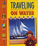 Traveling on Water, Chris Oxlade, 1580870015