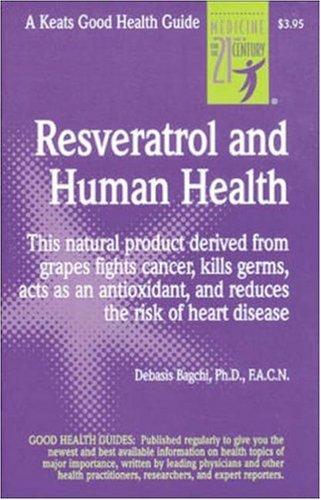 Resveratrol and Human Health