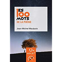 100 mots de la poésie (Les)