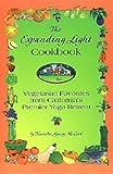 The Expanding Light Cookbook : Vegetarian Favorites from California's Premier Yoga Retreat