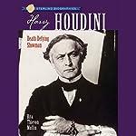 Sterling Biographies: Harry Houdini | Rita Thievon Mullin