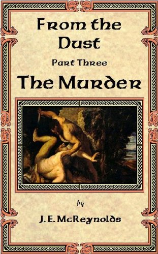 The Murder (From the Dust Book 3)