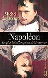 napoleon, les plus belles conquetes de l'empereur