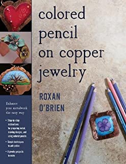 Book Cover: Colored Pencil on Copper Jewelry: Enhance Your Metalwork the Easy Way
