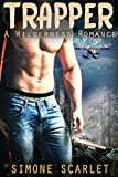 Trapper: A Wilderness Romance by  Simone Scarlet MMA in stock, buy online here