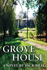 Grove House by Jack Bray (2013-09-13) Paperback