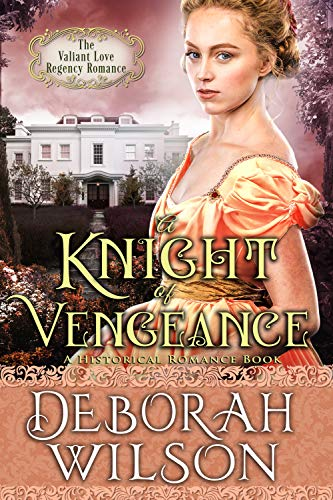 A Knight of Vengeance (The Valiant Love Regency Romance) for sale  Delivered anywhere in Canada