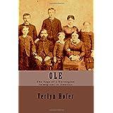 Ole: The Saga of a Norwegian Immigrant in America