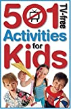 501 TV-Free Activities for Kids, Diane Hodges and Penny Warner, 174157028X