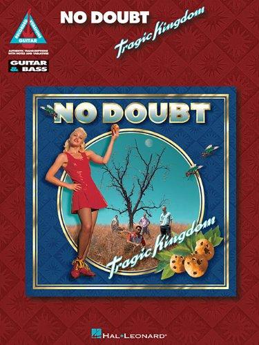 No Doubt/Tragic Kingdom (GTR & BASS TAB) (Guitar Recorded Versions)