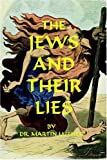 The Jews and Their Lies, Martin Luther, 1593640242