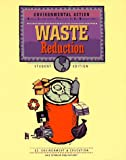 Waste Reduction, E2 Environment and Education Project Staff, 0201495376