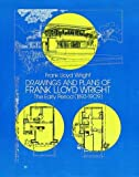 Drawings and Plans of Frank Lloyd Wright, Frank Lloyd Wright, 0486244571