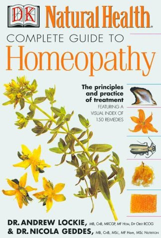 Complete Guide Homeopathy Principles Treatment
