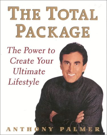 The Total Package: The Power to Create Your Ultimate Lifestyle pdf