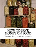 How To Save Money On Food: Home Canning – Preserving Without Sugar – Drying Fruits – Salt Packing