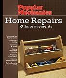Popular Mechanics Home Repairs and Improvements, Albert Jackson and David Day, 1588165302