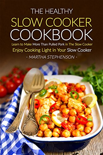 Healthy Slow Cooker Cookbook Cooking ebook