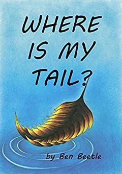 Where is my tail?: (A picture book for young children and their parents)