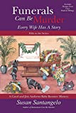 Funerals Can Be Murder: Every Wife Has a Story (A Carol and Jim Andrews Baby Boomer Mystery) (Volume 5)