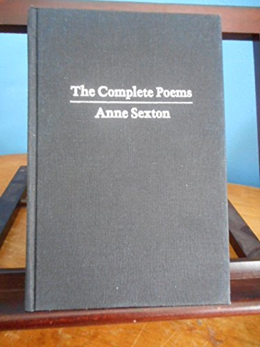 Anne Sexton: The Complete Poems