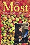 Most: Das Buch zu Apfel- und Birnenwein