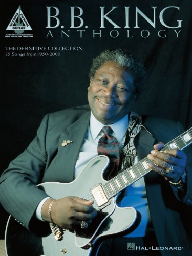 B.B. King - Anthology Songbook (Guitar Recorded Versions) ()