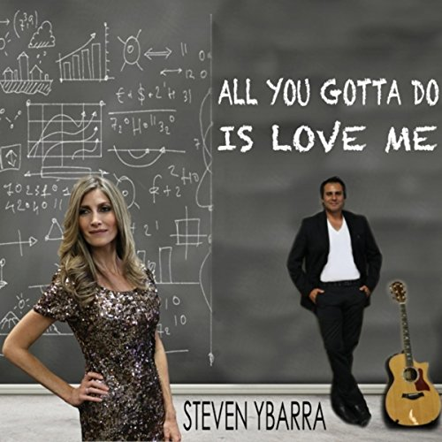 Kiki Do You Love Me Free Mp3 Download: Amazon.com: All You Gotta Do Is Love Me: Steven Ybarra