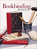 Bookbinding Basics, Paola Rosati, 140270108X