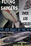 Flying Saucers over Los Angeles, Dewayne B. Johnson, 0932813542