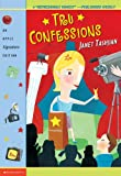 Tru Confessions, Janet Tashjian, 0590960474
