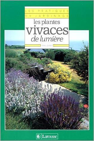 Lire en ligne Les Plantes vivaces de lumière pdf, epub ebook