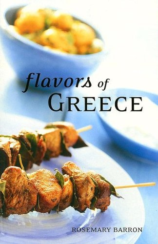 Flavors of Greece by Rosemary Barron