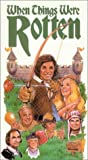 When Things Were Rotten [VHS]