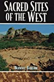 Sacred Sites of the West, Bernyce Barlow, 1567180566
