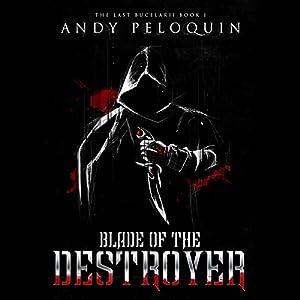 Blade of the Destroyer Audiobook