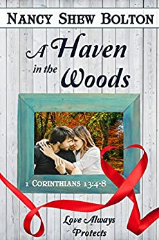 A Haven in the Woods by [Shew Bolton, Nancy]