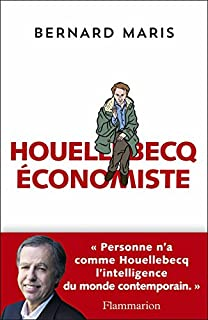 Houellebecq économiste, Maris, Bernard