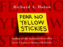 Fear No Yellow Stickies: More Business Wisdom Too Simple Not to Know