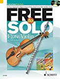 FREE TO SOLO FOR FLUTE/VIOLIN BOOK/CD