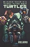 Teenage Mutant Ninja Turtles: Villains Micro-Series Volume 2, Erik Burnham, Mike Costa, Ben Epstein, Ben Bates, Dan Duncan, 1613779259