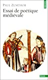 Essai de poétique médiévale par Zumthor