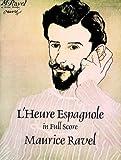 L' Heure Espagnole, Maurice Ravel, 0486292894