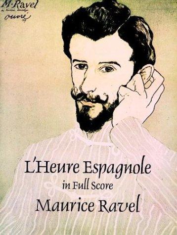 L'Heure Espagnole in Full Score