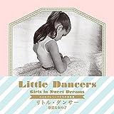 Little Dancers: Girls in Sweet Dreams