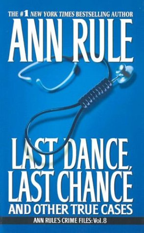 Last Dance, Last Chance: And Other True Cases pdf epub