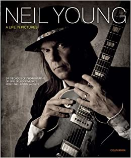 Book Neil Young: A Life in Pictures
