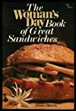 The Woman's Day Book of Great Sandwiches, Diane Harris, 0030589673